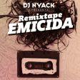 DJ Nyack apresenta: Remixtape Emicida