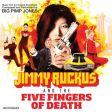 Big Pimp Jones - Jimmy Ruckus in the Five Fingers of Death
